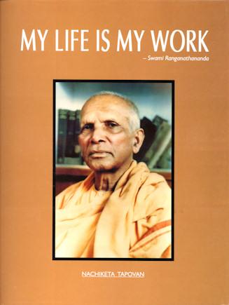 My Life Is My Work - Sw. Ranganathananda