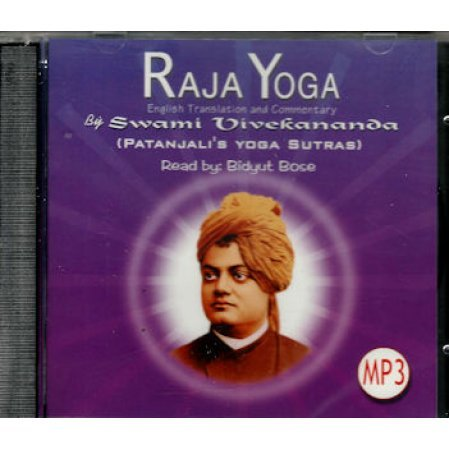 Raja Yoga Mp3 Cd A Reading Of Sw Vivekananda S Commentary On Patanjali S Yoga Sutras