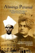 Alasinga Perumal An Illustrious Disciple of Swami Vivekananda