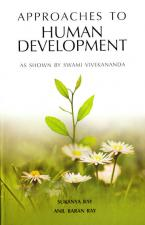 Approaches to Human Development - As Shown by Swami Vivekananda