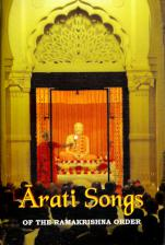 Arati Songs of the Ramakrishna Order    (the book) (text with English translation)