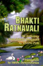 Bhakti Ratnavali or A Necklace of Devotional Gems - An Anthology From Srimad Bhagavata