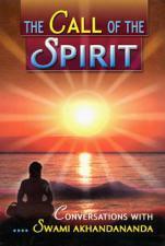 Call of the Spirit  Conversations with Swami Akhandananda