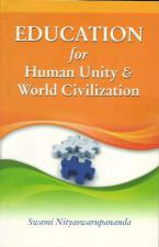 Education for Human Unity and World Civilization