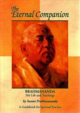 The Eternal Companion Brahmananda His Life and Teachings A Guidebook for Spiritual Practice