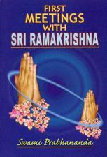 First Meetings with Sri Ramakrishna