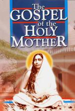 Gospel of the Holy Mother (a collection of her conversations)