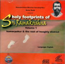 Holy Footprints of Sri Ramakrishna - CD - Volume I � Kamarpukur & the Rest of Hooghly District