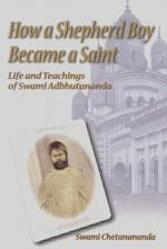 How A Shepherd Boy Became A Saint Life and Teachings of Swami Adbhutananda