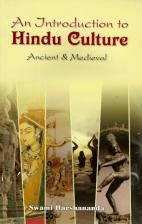An Introduction to Hindu Culture Ancient & Medieval