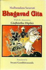 Madhusudana Saraswati Bhagavad Gita (With the annotation of Gudhartha Dipika)