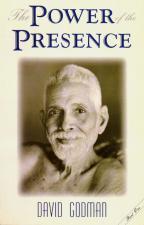 Power of the PresenceTransforming Encounters with Sri Ramana Maharshi