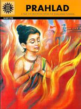 Prahlad - A Tale of Devotion From the Bhagawat Purana (Comic)