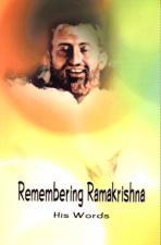 Remembering Ramakrisna His Words