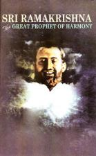 Ramakrishna The Great Prophet of Harmony