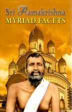Sri Ramakrishna Myriad Facets