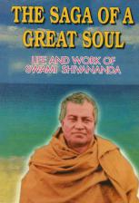 Saga of a Great Soul Life and Work of Swami Shivananda