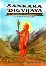 Sankara Dig Vijaya The Traditional Life of Sri Sankaracharya
