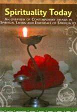 Spirituality Today - A Vedanta Kesari Presentation