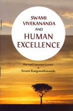 Swami Vivekananda and Human Excellence