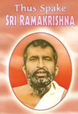 Thus Spake Sri Ramakrishna