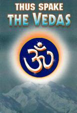 Thus Spake the Vedas