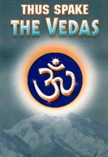 Thus Spake the Vedas