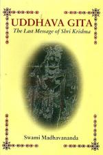 Uddhava Gita The Last Message of Sri Krishna