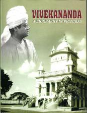 Vivekananda A Biography in Pictures