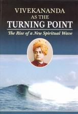 Vivekananda As the Turning Point