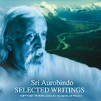 Sri Aurobindo Selected Writings (computer CD Rom)