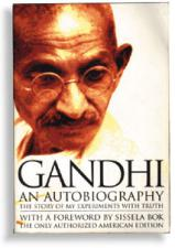 Gandhi An Autobiography The Story of My Experiments with Truth