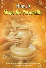 How to Shape the Personality