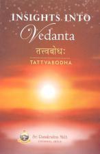 Insights into Vedanta Tattvabodha