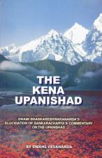 The Kena Upanishad Swami Bhaskareshwarananda's Elucidation