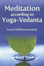 Meditation According to Yoga-Vedanta