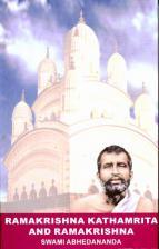 Ramakrishna Kathamrita and Ramakrishna Memoirs of Ramakrishna by