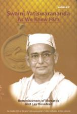 Swami Yatiswarananda as We Knew Him - 2 vol. set