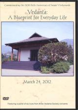 Vedanta A Blueprint for Everyday Life DVD