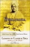 Vivekananda Lessons In Classical Yoga