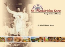 World Sri Ramakrishna Knew Through Narrations & Drawings