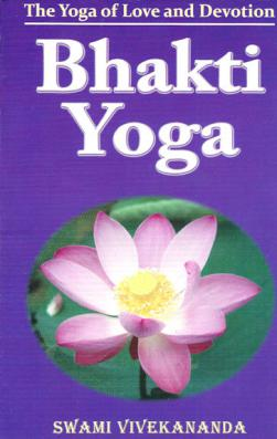 Bhakti Yoga The Of Love And Devotion