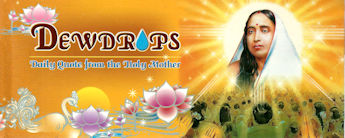 Dewdrops Daily Quotes from the Holy Mother