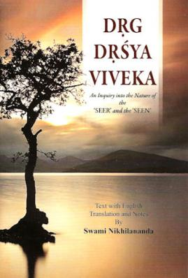 Drg Drsya Viveka  An Inquiry into the Nature of the Seer and the Seen