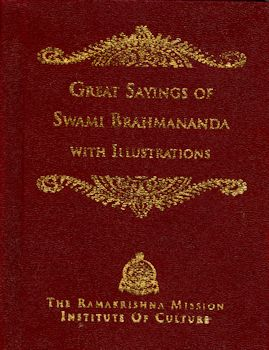 Great Sayings of Swami Brahmananda--with Illustrations