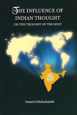 The Influence of Indian Thought on the Thought of the West