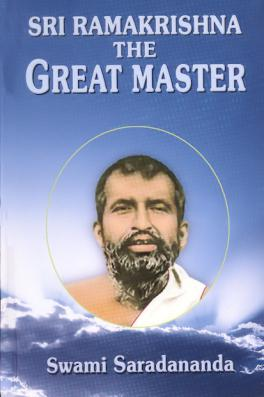 Ramakrishna the Great Master - original edition