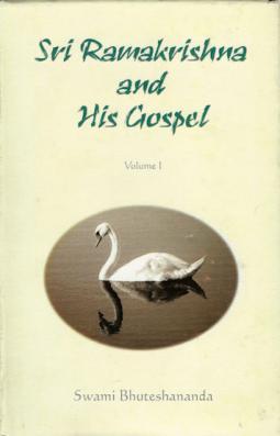 Sri Ramakrishna and His Gospel, Volumes 1, 2 and 3