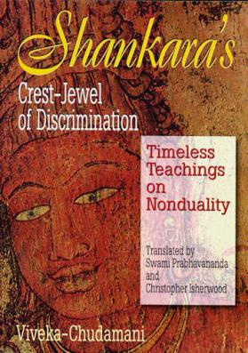 Shankara's Crest Jewel of Discrimination The Viveka-chudamani  Timeless Teachings on Nonduality