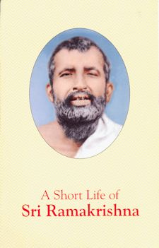 Short Life of Sri Ramakrishna